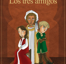 Los Tres Amigos. Un proyecto de Diseño e Ilustración de Blanca   - Viernes, 12 de febrero de 2010 16:19:46 +0100