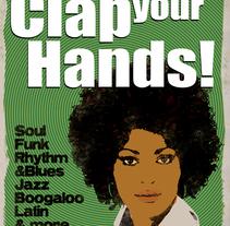 Clap your Hands!. Un proyecto de Diseño, Ilustración y Publicidad de Raquel Ares Rúa         - 10.04.2011