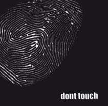 don´t_touch. Um projeto de  de Carlos Madrigal Prieto         - 19.10.2011