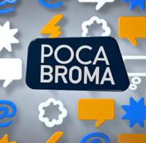 POCA BROMA. Um projeto de Ilustração, Motion Graphics, Cinema, Vídeo e TV e 3D de Francesc Risalde - 10-02-2012