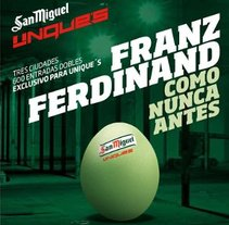 San Miguel Unique's Franz Ferdinand. A Film, Video, TV, UI / UX, Music, Audio, and Advertising project by Luis Miguel Cortés Carballo - Apr 26 2012 09:37 PM