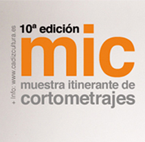 MIC: Muestra Itinerante de Cortometrajes 2011 . A Design, and Advertising project by Paco Mármol - Jun 05 2012 12:29 PM