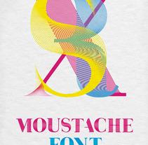 Moustache Font. Un proyecto de Diseño e Ilustración de Rubén Martínez González - 10-07-2012