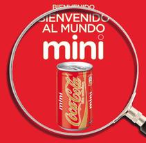 Coca-Cola Mini. Un proyecto de Diseño, Ilustración y Publicidad de Álvaro Infante - 29-07-2012