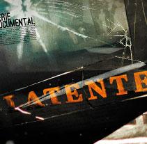 Latente. Um projeto de Design, Motion Graphics, Cinema, Vídeo e TV e 3D de Guillermo Javier Diaz         - 16.08.2012