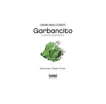 Garbancito. Um projeto de Design, Ilustração, Design editorial, Design gráfico e Colagem de raquel arriola caamaño         - 14.05.2012