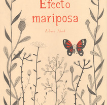 Efecto mariposa. A Design, Illustration, and Advertising project by Leire Salaberria - 15-01-2013