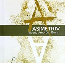 Disseny i il·lustració coberta Asimetria. Un proyecto de Diseño e Ilustración de M. Jesús  Royo Reverte - 17-01-2013