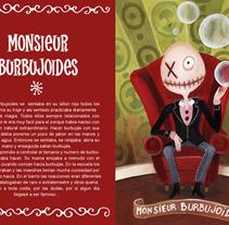 Monsieur Burbujoides. Un proyecto de Diseño e Ilustración de Denise Turu - 25-02-2013