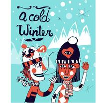 Cold winter. Un proyecto de Diseño e Ilustración de Denise Turu - 25-02-2013