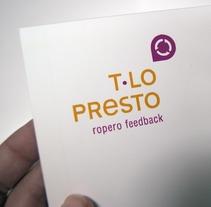 T·lo presto. Un proyecto de Diseño de Chary Esteve Vargas - 24-03-2013