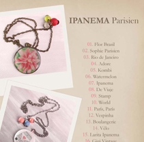 Accesorios: Ipanema Parisien. A Design, Illustration, Advertising, and Photograph project by Irene Cruz - Jan 17 2016 12:00 AM