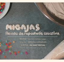 Migajas - Repostería creativa. Proyecto editorial. Um projeto de Design, Ilustração, Publicidade e Fotografia de Marcela Ordóñez Sánchez         - 11.05.2013