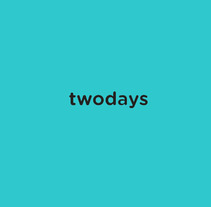 TWODAYS. A Design, and UI / UX project by Sandra Vilarrubias         - 26.09.2013
