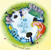 La niña de los cabellos de oro. A Illustration project by Diego Lamas López         - 16.10.2013