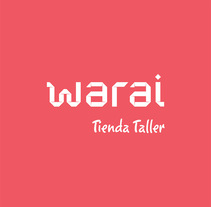 Identidad corporativa Warai, tienda-taller. A Br, ing, Identit, and Graphic Design project by Jose Blas Ruiz Hernandez - Feb 03 2014 12:00 AM