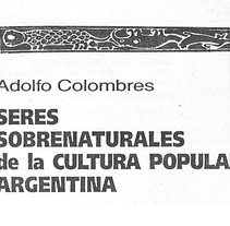 Re ilustraciones de personajes mitológicos Argentinos (en proceso). Um projeto de Ilustração, Design de personagens e Artes plásticas de Rx Ilustraciones         - 06.03.2014