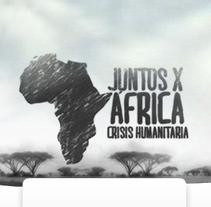 Juntos X África. A Web Development, Interactive Design, Web Design, Multimedia, and UI / UX project by Miguel Fernández Lama - May 19 2013 12:00 AM