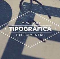 Impressió tipogràfica experimental. A Film, Video, TV, T, and pograph project by Minsk  - Feb 15 2013 12:00 AM