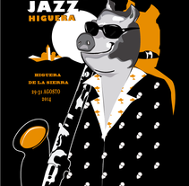ANUNCIO DEL IV FESTIVAL DE JAZZ HIGUERA DE LA SIERRA. A Illustration, and Graphic Design project by nuriadasilva art&design         - 20.07.2014