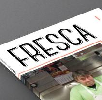 Fresca magazine. Um projeto de Direção de arte, Br, ing e Identidade, Design editorial, Design gráfico e Web design de marta B.         - 18.06.2014