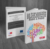 La evaluación de los riesgos psicosociales. Um projeto de Design editorial de Adrián Mozas Monterrubio         - 04.03.2014