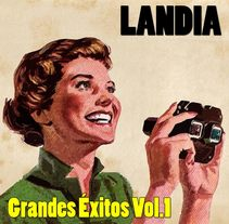 Landia - Grandes éxitos Vol.1. Um projeto de Música e Áudio de Renzo Figueras         - 13.08.2014