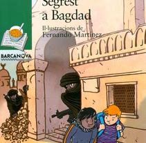 Segrest a Bagdad. Un proyecto de Ilustración de Fernando Martínez         - 15.08.2009