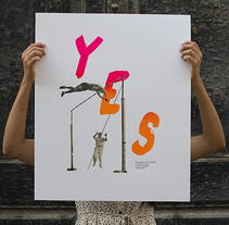 Y E S. A Illustration, Screen-printing, T, and pograph project by Estudio Santa Rita         - 28.08.2014