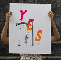 Y E S. Um projeto de Ilustração, Serigrafia e Tipografia de Estudio Santa Rita         - 28.08.2014