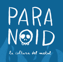 PARANOID: LA CULTURA DEL METAL. A Editorial Design, Illustration, T, and pograph project by Paula García - 09.25.2014