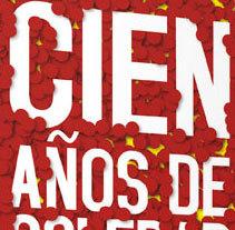 Libro Cien años de soledad. Un proyecto de Diseño editorial y Diseño gráfico de Gerardo Gujuli Apellaniz - 08-10-2014