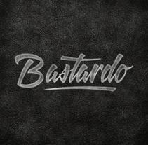 Camiseta 'Bastardo'. Um projeto de Br, ing e Identidade, Design gráfico e Caligrafia de Alberto Álvarez         - 03.11.2014