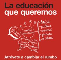 La educación que queremos. A Design, Br, ing, Identit, Education, Graphic Design, and Web Design project by Julieta Giganti - 21-02-2015