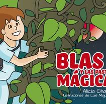 Blas y las pastillas mágicas. A Education, Illustration, and Multimedia project by Luis Miguel Munilla Gamo - Feb 12 2015 12:00 AM