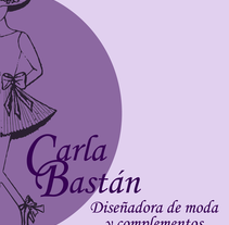 Carla Bastan, diseñadora de moda y complementos. Un proyecto de Br e ing e Identidad de Alba llopis - 17-02-2015