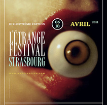 L'Étrange Festival Strasbourg. A Art Direction, Graphic Design, and Photograph project by Cristo Aleister™  - Apr 06 2011 12:00 AM