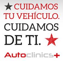 Autoclinics. Un proyecto de Publicidad, Br, ing e Identidad, Diseño gráfico y Diseño Web de CELINA SABATINI Diseño & Comunicación Estratégica - 25-06-2015