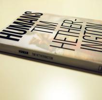 HUMANS. Un proyecto de Fotografía, Dirección de arte y Diseño editorial de Nuria Algora Sevillano - 12-07-2015