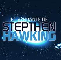 APP - Educativa - El Ayudante de Stephen Hawking. Un proyecto de Animación, Educación y Diseño de juegos de Lucas Benítez         - 09.07.2013