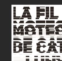 La Filmoteca de Catalunya - Poster promocional. Un proyecto de Diseño gráfico y Tipografía de Cristina  Font - 25-10-2015