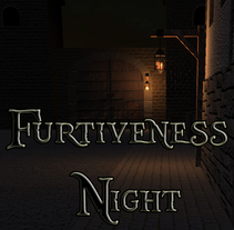 Furtiveness Night. A Game Design project by Ferran Rofes Martinez         - 21.01.2016