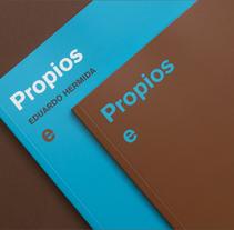 Propios e Alleos. Um projeto de Design de Julia Eurídice Aranda Girón - 14-07-2015