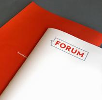 Forum. Un proyecto de Br e ing e Identidad de Nacho Contreras  - Jueves, 17 de marzo de 2016 00:00:00 +0100