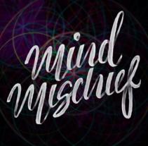 Mi Proyecto del curso: Los secretos dorados del lettering Mind Mischief. Um projeto de Tipografia e Caligrafia de Eduardo López         - 07.08.2016