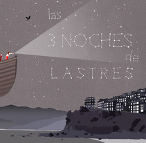 Cartel Las tres noches de Lastres. A Illustration, and Graphic Design project by jessicanievesvieira         - 04.08.2016