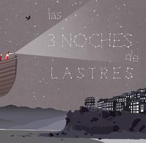 Cartel Las tres noches de Lastres. Um projeto de Ilustração e Design gráfico de jessicanievesvieira         - 04.08.2016