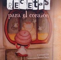 """Ilustraciones de""""Recetas para el corazón"""", de Carmen Gil. A Illustration project by Teresa Saco Burgos - 14-09-2016"""