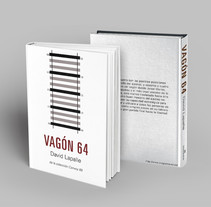 Diseño Editorial: Vagón 64. A Editorial Design, and Graphic Design project by Alba Mª Beltrán Calvo         - 14.12.2016