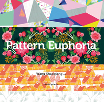 Pattern Euphoria Book. A Design, Illustration, Costume Design, Editorial Design, Graphic Design, and Product Design project by Mónica Muñoz Hernández - 29-03-2017